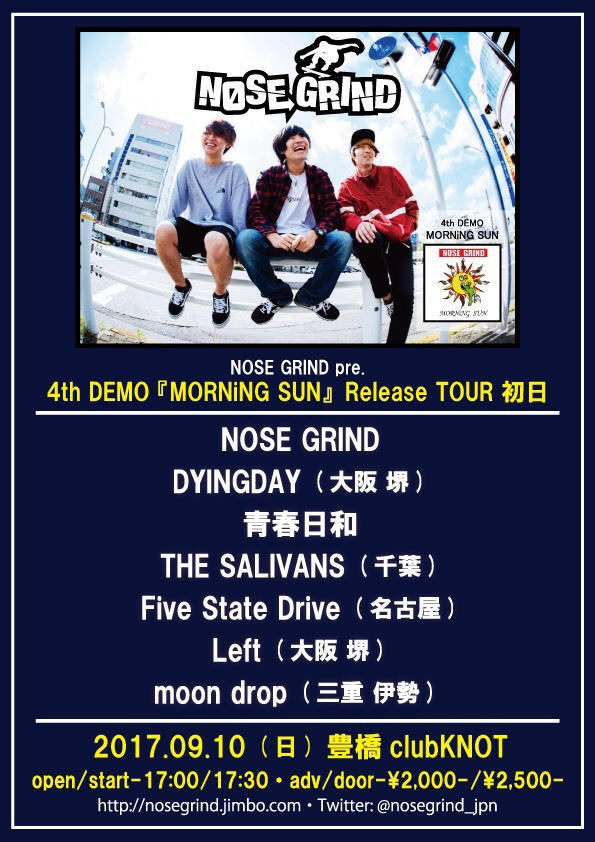 """NOSE GRIND """"MORNiNG SUN"""" Release TOUR 初日"""