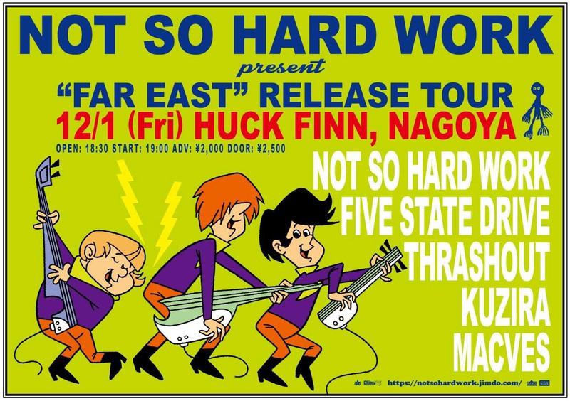 "NOT SO HARD WORK ""FAR EAST"" Tour"