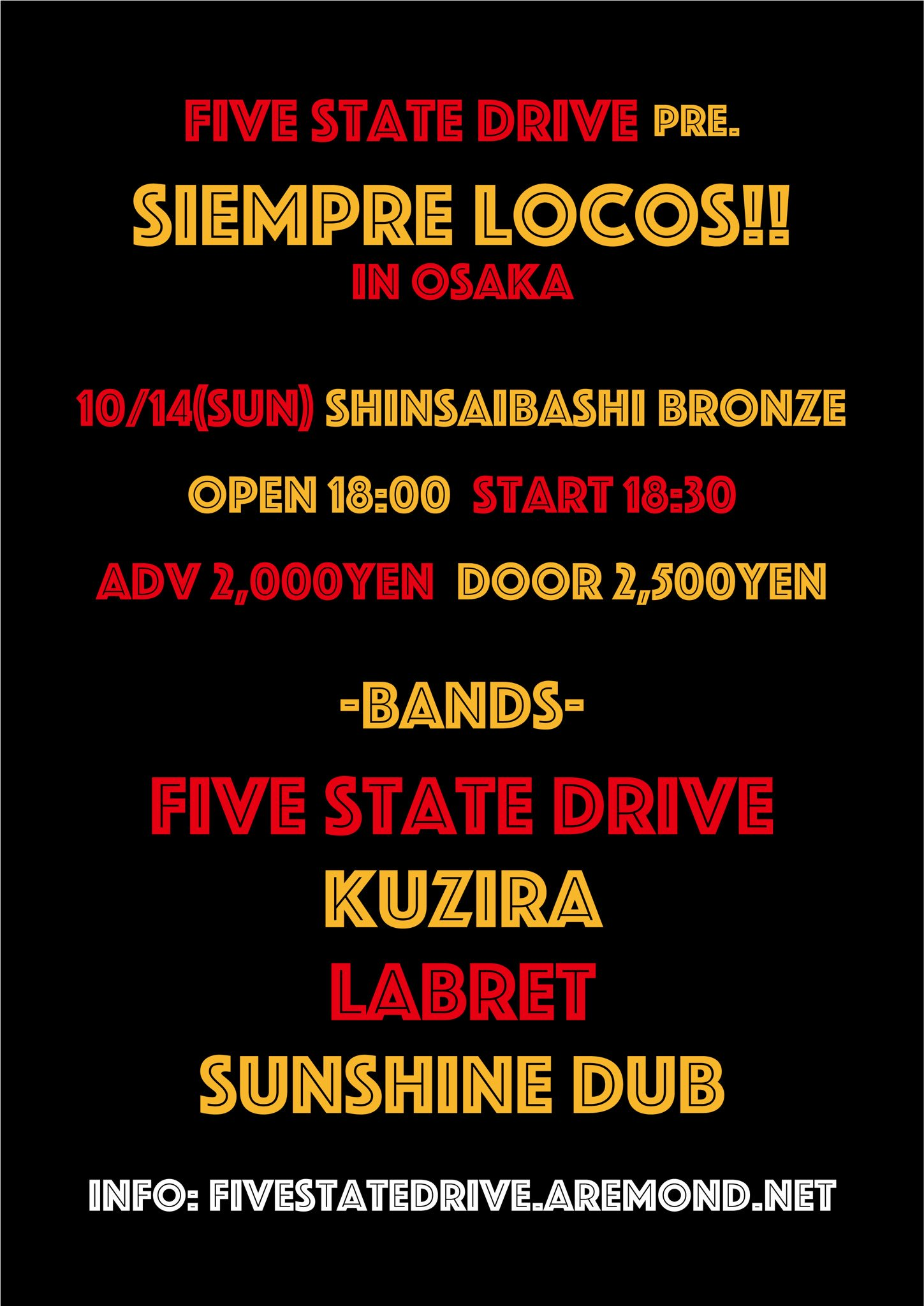 """Five State Drive pre. """"Siempre Locos!! in Osaka (vol.8)"""""""