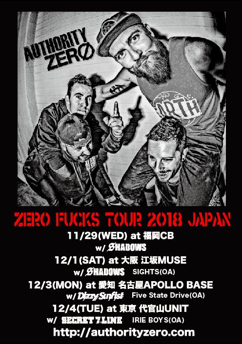 """AUTHORITY ZERO """"ZERO FUCK TOUR 2018 JAPAN"""""""