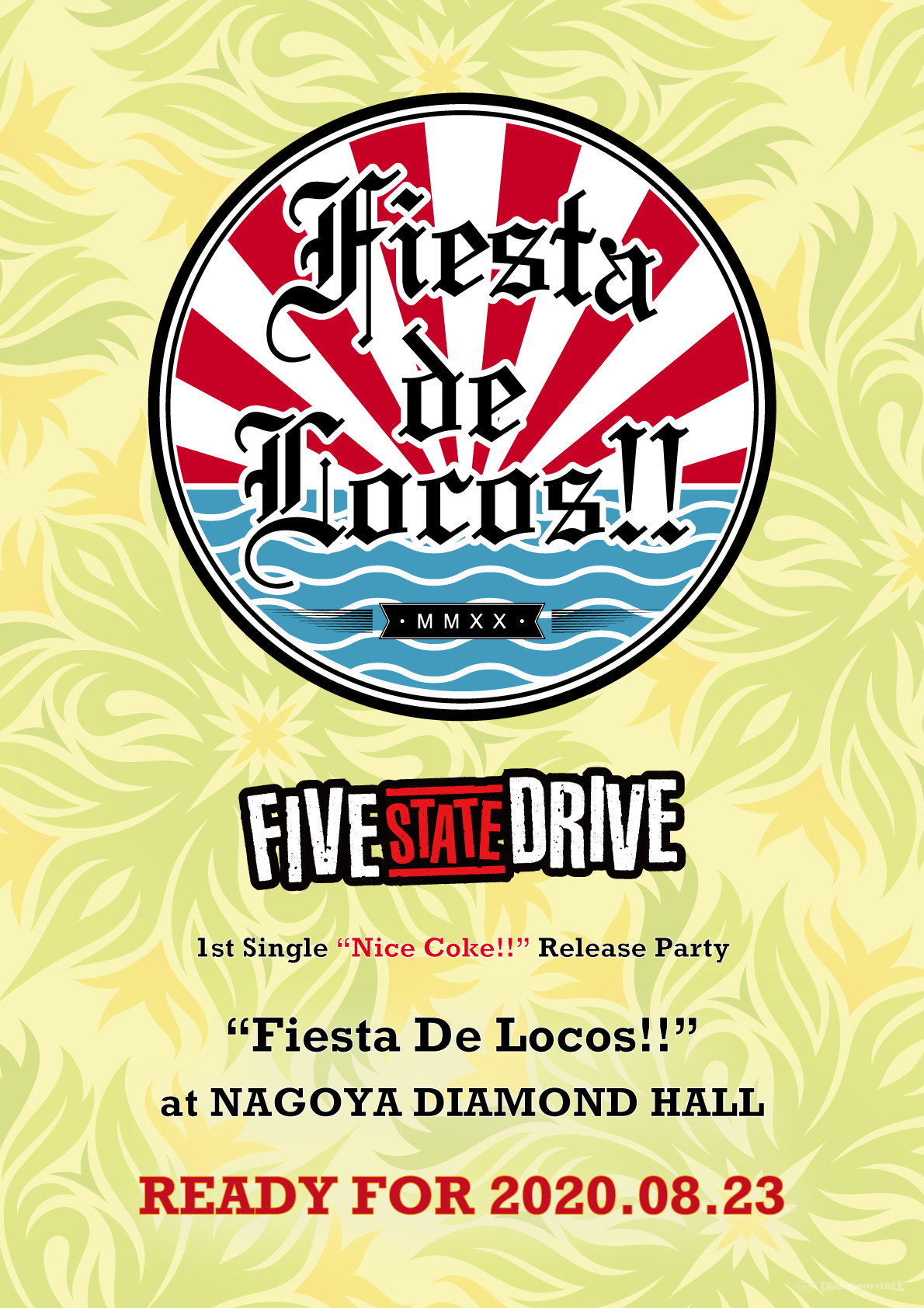 "【開催中止】Five State Drive pre. ""Fiesta De Locos!!"""