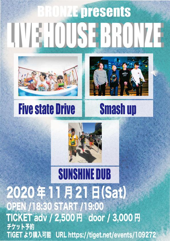 "BRONZE pre. ""LIVE HOUSE BRONZE"""
